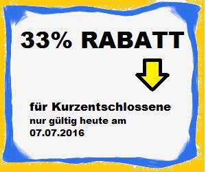 33% Rabatt nur am 07.07.2016